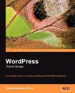 Book review: WordPress Theme Design by Tessa Blakeley Silver