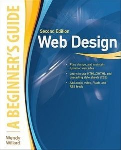 Review: Web Design: A Beginner's Guide Second Edition by Wendy Willard