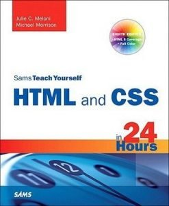 Review: Sams Teach Yourself HTML and CSS in 24 Hours by Julie C. Meloni