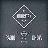 The Industry Radio Show art