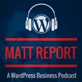 Matt Report a WordPress business podcast art