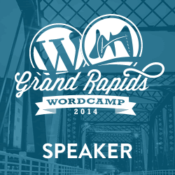 WordCamp Grand Rapids 2014 speaker