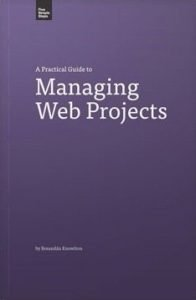 A Practical Guide to Managing Web Projects cover