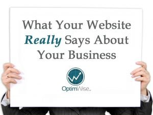 What Your Website Really Says About Your Business