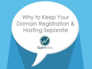 Why to Keep Your Domain Registration and Hosting Separate