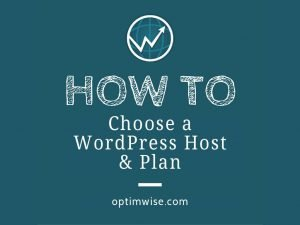 How to Choose a WordPress Host and Plan