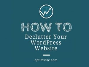How to Declutter Your WordPress Website